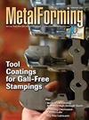 Tool coating for gall-free stamping in MetalForming magazine.